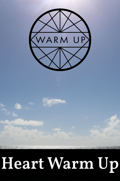 Warm Up Workouts for the Heart